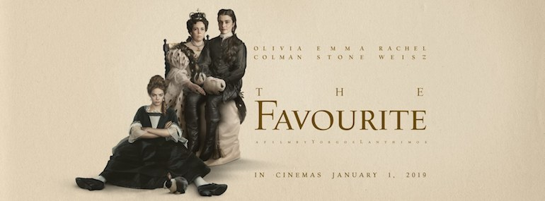 Movie 2 of 2019: The Favourite – A weird, charming, disquieting film.