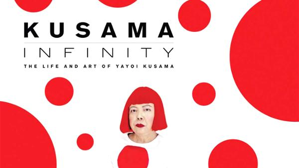 Kusama – Infinity (Movie 3 of 2019) A tale of trial, perseverance, and fragility